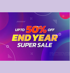 End year super sale poster background up to 50 vector