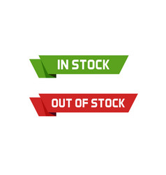 In stock sign and out of stock text badge vector