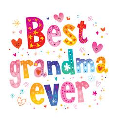 best grandma ever vector image