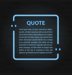 realistic neon frame icon vintage quote bubble vector image