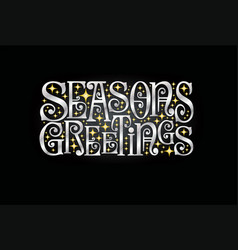 seasons greetings retro typography design vector image