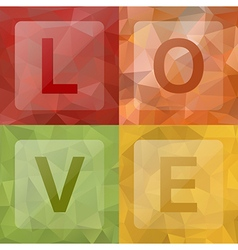 Love on abstract geometric rumpled triangular low vector image