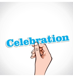 Celebration word in hand vector