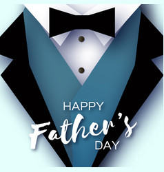 Happy fathers day greeting card mans jacket in vector
