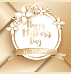happy mothers day golden greeting card vector image