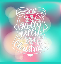 Have a holly jolly christmas hand lettering vector