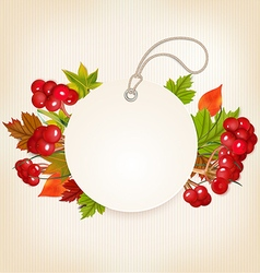 Autumn Label With Viburnum and Colorful Leaves vector image