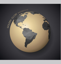 golden globe with dark polygonal continents and vector image
