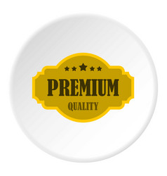 Premium quality label icon circle vector