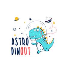 Astronaut dinosaur print design with slogan vector