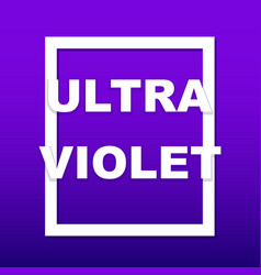 Ultraviolet - color of 2018 vector