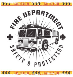 Fire truck retro emblem for fire department vector