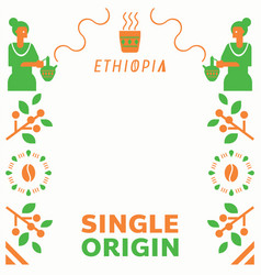 Single origin ethiopia with local barista vector