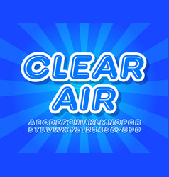 Blue poster clear air with creative font vector