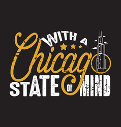 chicago quotes and slogan good for print vector image