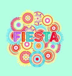 fiesta postcard abstract flowers decorative text vector image