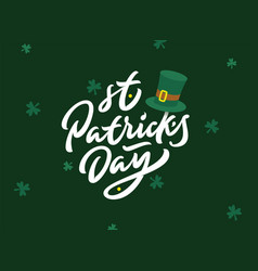 happy saint patricks day premium lettering vector image