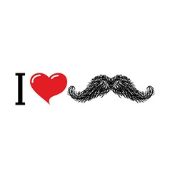 I love mustache Heart symbol of love For lovers of vector