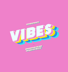 Vibes 3d bold font colorful style vector