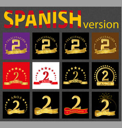 Spanish set of number two 2 years vector