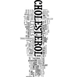 You and your cholesterol text word cloud concept vector