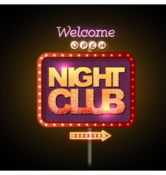 Neon sign night club vector image vector image