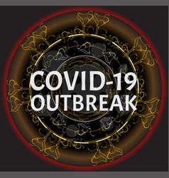 Covid-19 outbreak mers-ncov novel corona-virus vector