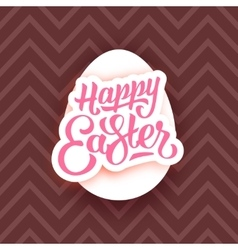 Happy Easter lettering on white egg and chocolate vector