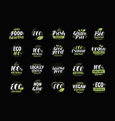 eco label or logo set of healthy natural organic vector image