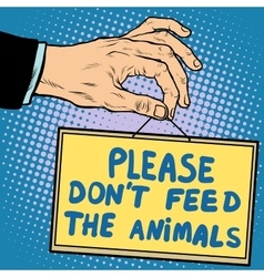 Hand sign please dont feed the animals vector image