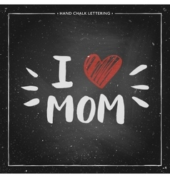 I love mom - quote with red heart vector