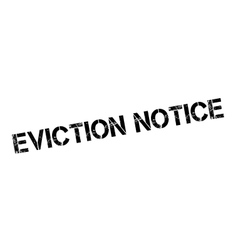 Eviction notice rubber stamp vector
