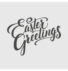 Easter Greeting Typographical Background Hand vector image