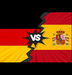 germany versus spain flag vector image