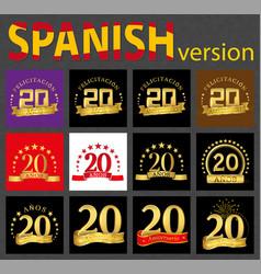 Spanish set of number twenty 20 years vector