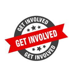 Get involved sign round ribbon sticker isolated vector