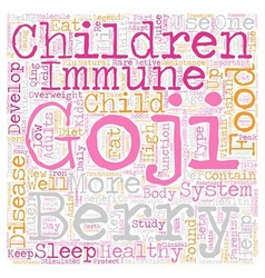 Healthy Kids with Goji text background wordcloud vector image