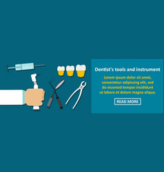 dentist tools and instrument banner horizontal vector image