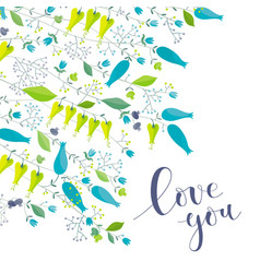 Flowers and herbs greeting card love you vector