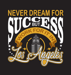 los angeles quotes and slogan good for print vector image