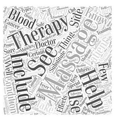 What Should You Know About Massage Therapy Word vector image