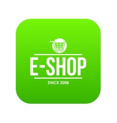 e shop icon green vector image