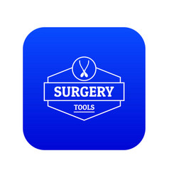 Surgery tool icon blue vector