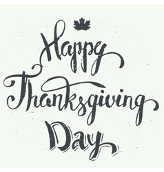 Happy Thanksgiving day hand lettering vector