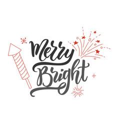 merry and bright handwritten modern brush vector image