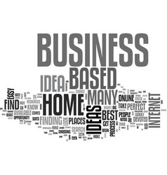 best home based business ideas where to find them vector image vector image