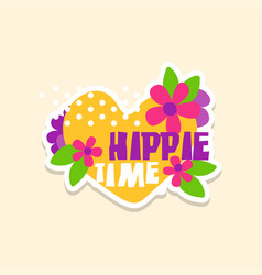 Creative text hippie time with heart and flowers vector