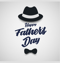 fathers day poster with hat and bowtie template vector image