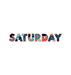 Saturday concept word art vector