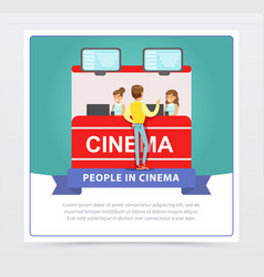 Man buying tickets at box office people in cinema vector